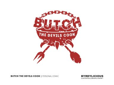BUTCH | The Devils Cook